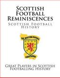 Scottish Football Reminiscences, D. D. Bone, 1492322423