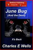 June Bug and the Devil (Whispering Pines Book 9), Charles Wells, 149522242X