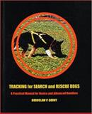 Tracking for Search and Rescue Dogs, Boguslaw P. Gorny, 1550592424