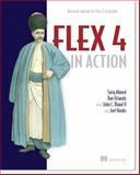 Flex 4 in Action, Ahmed, Tariq and Williams, Charles, 1935182420