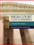 High Court Case Summaries on Criminal Procedure, Keyed to Saltzburg, 9th, Publishers Editorial Staff, 0314272437