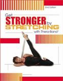 Get Stronger by Stretching with Thera-Band, Noa Spector-Flock, 0871272431