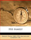 His Family, Ernest Poole, 1149392436