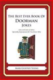The Best Ever Book of Doorman Jokes, Mark Young, 1477602437