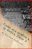 Como una Sombra a la Deriva. Parte 2, A. Pereira GALLARDO, 1500742430
