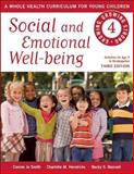 Social and Emotional Well-Being, Connie Jo Smith and Charlotte M. Hendricks, 1605542431