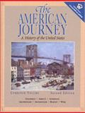 The American Journey : A History of the United States, Combined Volume, Goldfield, David R. and Abbott, Carl, 0130882437