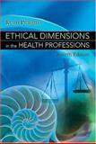Ethical Dimensions in the Health Professions 9780721602431