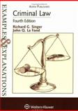 Criminal Law : 4th Edition, Singer, Richard G. and La Fond, John Q., 0735562431
