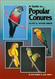 Popular Conures, Dorge, Ray and Sibley, Gail, 0957702434