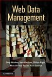 Web Data Management, Abiteboul, Serge and Manolescu, Ioana, 1107012430