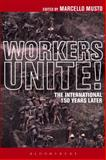 The Workers Unite! : The International 150 Years Later, , 1628922435