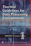 Thermal Guidelines for Data Processing Environments 9781931862431