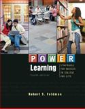 POWER Learning : Strategies for Success in College and Life, Feldman, Robert S., 0073522430