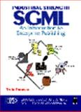 Industrial-Strength SGML : An Introduction to Enterprise Publishing, Donovan, Truly, 0132162431