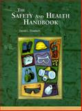 The Safety and Health Handbook, Goetsch, David L., 0136742432