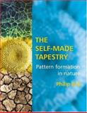 The Self-Made Tapestry, Philip Ball, 0198502435
