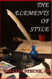 The Elements of Style, William Strunk, 0615832431
