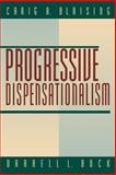 Progressive Dispensationalism, Blaising, Craig A. and Bock, Darrell L., 0801022436