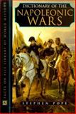 Dictionary of the Napoleonic Wars, Stephen Pope, 0816042438