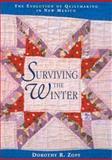 Surviving the Winter, Dorothy R. Zopf, 0826322433