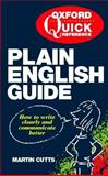 The Quick Reference Plain English Guide, Cutts, Martin, 0198662432