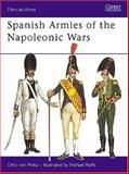 Spanish Armies of the Napoleonic Wars, Otto Von Pivka, 0850452430