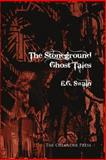 The Stoneground Ghost Tales, E. G. Swain, 0906672430