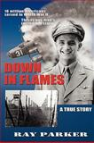 Down in Flames, Ray Parker, 0964092433