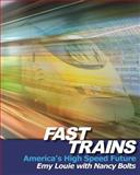 Fast Trains, Emy Louie, 1478282436