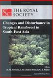 Changes and Disturbance in Tropical Rainforest in South-East Asia, , 1860942431