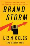 Brand Storming : Managing Brands in the Era of Complexity, Titterton, Garry and Fioroni, Michele, 0230222439