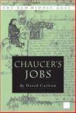 Chaucer's Jobs, Carlson, David R., 0230602436