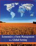 Economics of Farm Management in a Global Setting, Olson, Kent, 0470592435