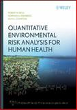 Quantitative Environmental Risk Analysis for Human Health, Compton, Keith L. and Eisenberg, Norman A., 047172243X