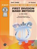 First Division Band Method - Bb Clarinet, Weber, Fred, 0769292437
