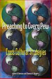 Preaching to Every Pew : Cross-Cultural Strategies, Nieman, James R. and Rogers, Thomas G., 0800632435
