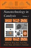 Nanotechnology in Catalysis 3, , 1441922431