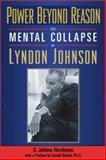 Power Beyond Reason, D. Jablow Hershman and Gerald Tolchin, 1569802432