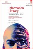 Information Literacy : Recognising the Need, Geoff Walton, Alison Pope, 184334243X