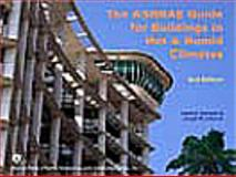 The ASHRAE Guide for Buildings in Hot and Humid Climates, Second Edition, Harriman, Lewis G., 3rd, 1933742437