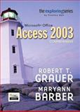 Exploring Microsoft Office Access 2003 Comprehensive- Adhesive Bound, Grauer, Robert T. and Barber, Maryann, 0131452436