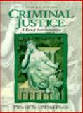 Criminal Justice : A Brief Introduction, Schmalleger, Frank M., 0138482438
