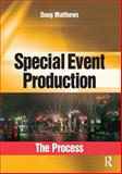 Special Event Production : The Process, Matthews, Doug, 0750682434