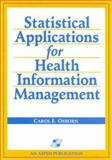 Statistical Applications for Health Information Management 9780834212435