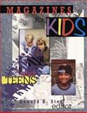 Magazines for Kids and Teens, , 0872072436