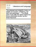The Pleasant and Delightful History of Gillian of Croydon, See Notes Multiple Contributors, 1170342434
