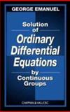 Solution of Ordinary Differential Equations by Continuous Groups, Emanuel, George, 1584882433