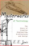 Masterworks of Technology