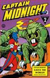 Captain Midnight Archives Volume 2: Captain Midnight Saves the World, Joshua Williamson, 1616552433